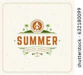 summer holidays typography... | Shutterstock .eps vector #632180099