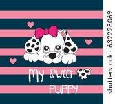 my sweet dalmatian puppy on... | Shutterstock .eps vector #632228069
