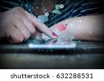woman hand touch smartphone... | Shutterstock . vector #632288531