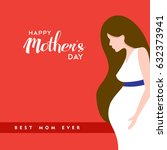 happy mothers day card... | Shutterstock .eps vector #632373941