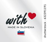 with love made in slovenia logo ... | Shutterstock .eps vector #632391191