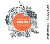 berries hand drawn vector... | Shutterstock .eps vector #632395655