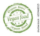 vegan food grunge stamp. | Shutterstock . vector #632468315