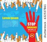 stop smoking. world no tobacco... | Shutterstock .eps vector #632537861