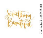 lettering words in gold glitter.... | Shutterstock .eps vector #632585501