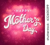 mothers day card or banner... | Shutterstock . vector #632600399
