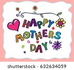 hand drawn card for mother's... | Shutterstock .eps vector #632634059