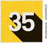 number thirty five  35 on retro ... | Shutterstock .eps vector #632640425