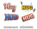hug text for title or headline. ...   Shutterstock . vector #632642681