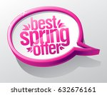 best spring offer speech bubble ... | Shutterstock .eps vector #632676161