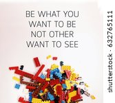 Small photo of Be what you want to be nit other want to see