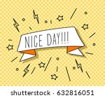ribbon banner with text nice day | Shutterstock .eps vector #632816051