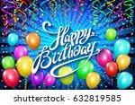 balloons happy birthday.... | Shutterstock . vector #632819585