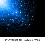 best internet concept of global ... | Shutterstock . vector #632867981