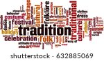 tradition word cloud concept.... | Shutterstock .eps vector #632885069