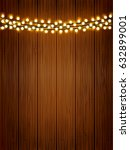 vector shiny lights chain on... | Shutterstock .eps vector #632899001