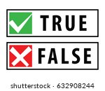 true and false rubber stamps or ... | Shutterstock .eps vector #632908244