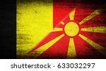 flags of belgium and macedonia... | Shutterstock . vector #633032297