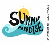 summer paradise word sun and... | Shutterstock .eps vector #633079211