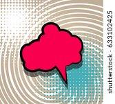 blank speech bubble icon for...   Shutterstock .eps vector #633102425