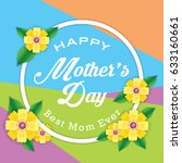 mother's day greeting card with ... | Shutterstock .eps vector #633160661