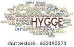 hygge trend concept word cloud   Shutterstock . vector #633192371