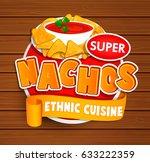 nachos ethnic cuisine logo and... | Shutterstock .eps vector #633222359