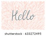 hello lettering in hand drawn... | Shutterstock .eps vector #633272495