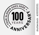 100 years anniversary logo...   Shutterstock .eps vector #633353531