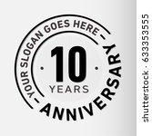 10 years anniversary logo... | Shutterstock .eps vector #633353555