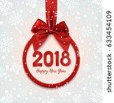 happy new year 2018 round... | Shutterstock . vector #633454109