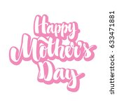 happy mothers day greeting.... | Shutterstock .eps vector #633471881