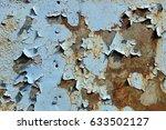 peeling paint rusting metal...   Shutterstock . vector #633502127