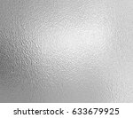 shiny metal silver foil texture ... | Shutterstock . vector #633679925