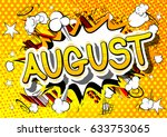august   comic book style word... | Shutterstock .eps vector #633753065