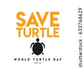 world turtle day logo vector... | Shutterstock .eps vector #633768629