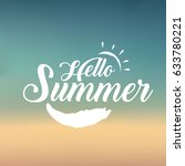 hello summer sign. suitable for ... | Shutterstock .eps vector #633780221