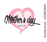 happy mother's day greeting...   Shutterstock . vector #633803669