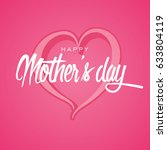 happy mother's day greeting...   Shutterstock . vector #633804119