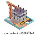 modern isometric construction... | Shutterstock .eps vector #633897161