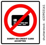 no credit card payment. cash.... | Shutterstock .eps vector #633903161
