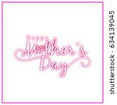 modern happy mother's day...   Shutterstock .eps vector #634139045