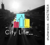 urban living city lifestyle... | Shutterstock . vector #634278314