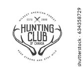 hunting club vintage logo and... | Shutterstock .eps vector #634358729