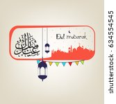 happy eid  vector illustration... | Shutterstock .eps vector #634554545