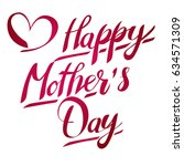 happy mother's day greeting... | Shutterstock .eps vector #634571309