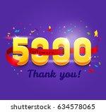 thank you 5000 followers... | Shutterstock .eps vector #634578065