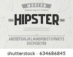 Font. Alphabet. Script. Typeface. Label. Modern Hipster typeface. For labels and different type designs | Shutterstock vector #634686845