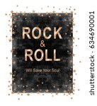 rock slogan graphic for t shirt | Shutterstock . vector #634690001