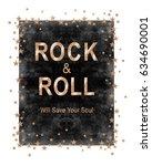 rock slogan graphic for t shirt   Shutterstock . vector #634690001
